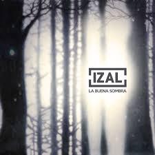 La buena sombra Izal