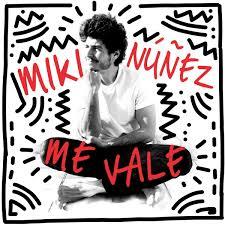 """Portada """"Me vale"""" de Miki / Fuente: @mikinunez"""