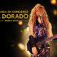 """Cartel de """"SHAKIRA EN CONCIERTO: EL DORADO WORLD TOUR"""""""