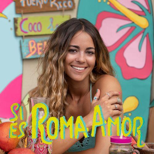 Sofia Ellar Si es Roma Amor