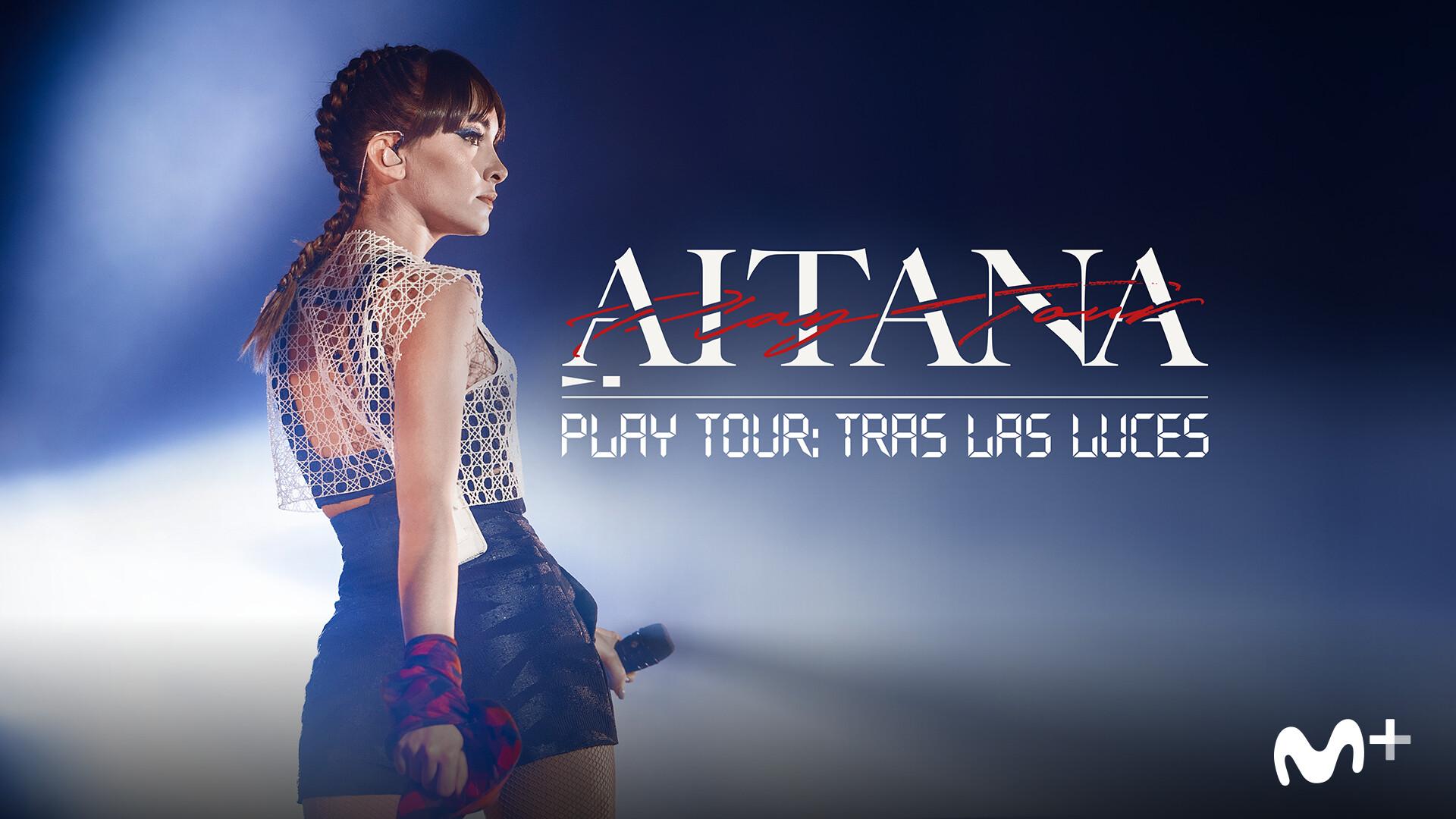 Aitana Play Tour Tras Las Luces