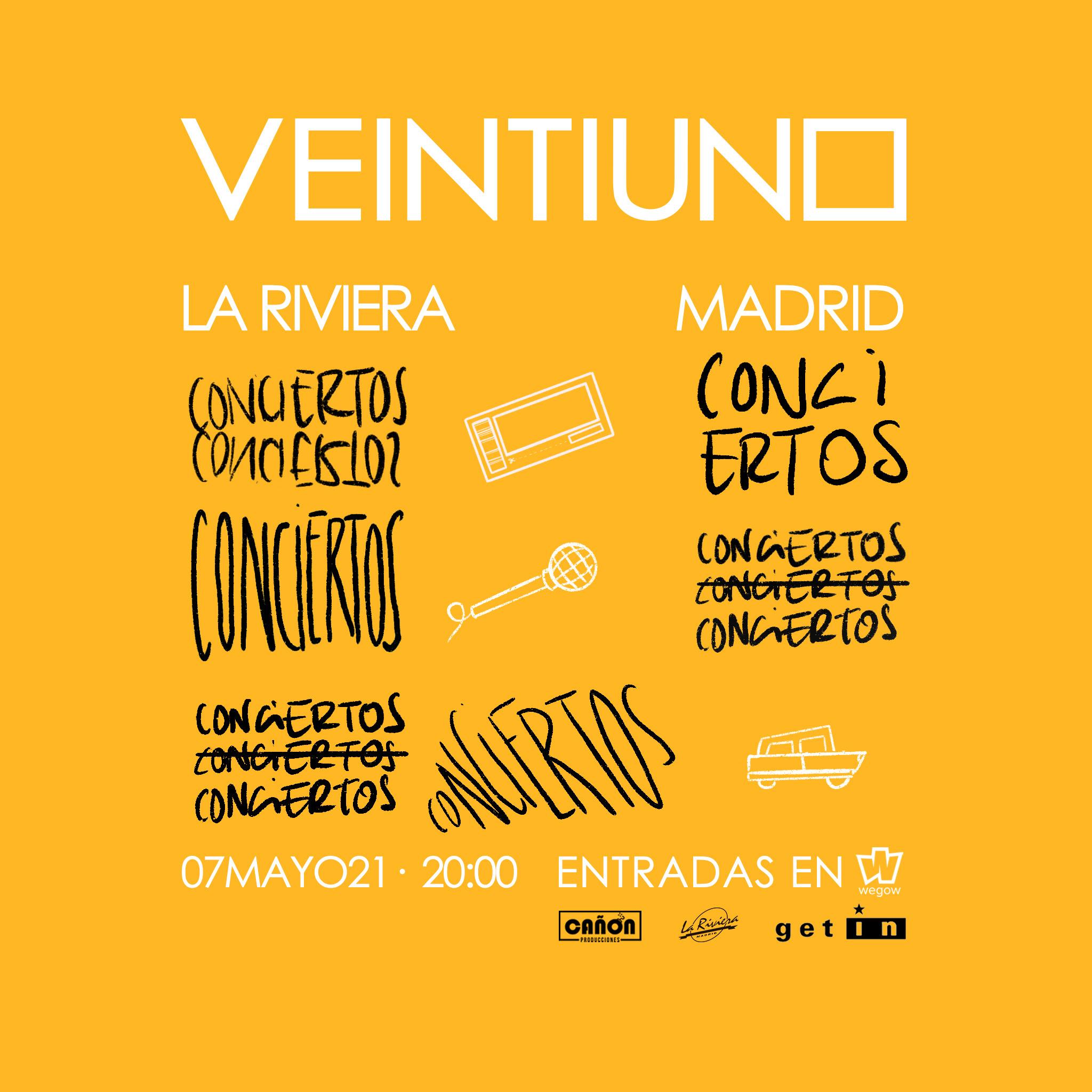 Cartel del concierto de VEINTIUNO en La Riviera. Fuente Wegow